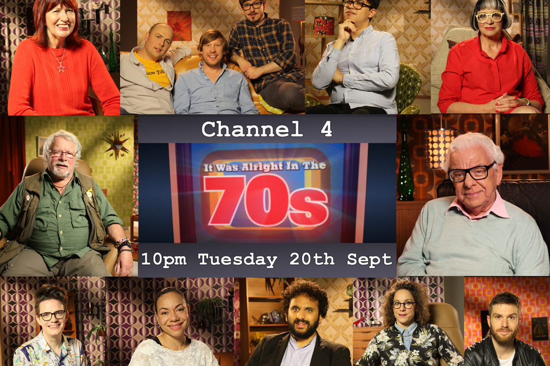 Brand new episode of the BAFTA-award winning It Was Alright in the 70s to air 20th September on Channel 4